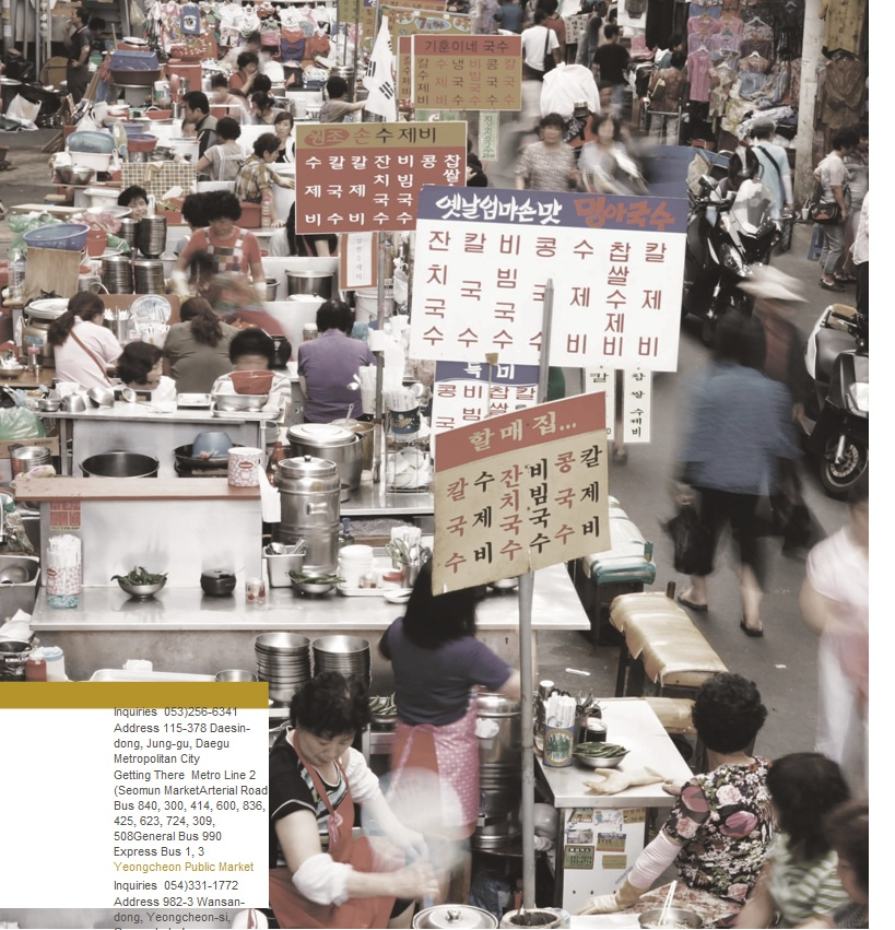 Flavors and Flair of the Traditional Marketsin Daegu, Gyungb...